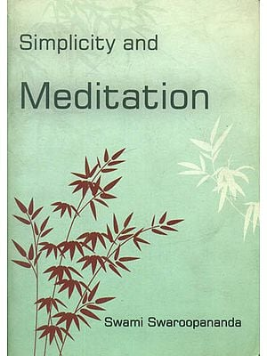Simplicity and Meditation