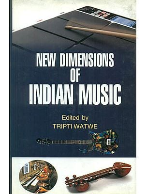 New Dimensions of Indian Music