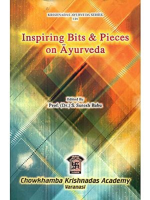 Inspiring Bits and Pieces on Ayurveda