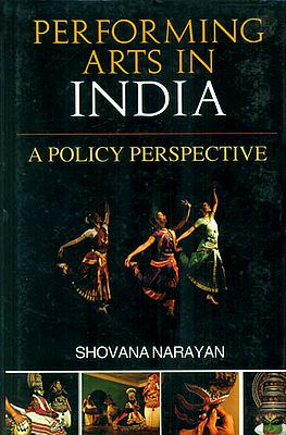 Performing Arts in India (A Policy Perspective)