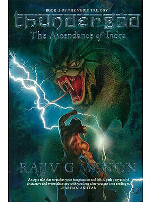 Thundergod (The Ascendance of Indra)