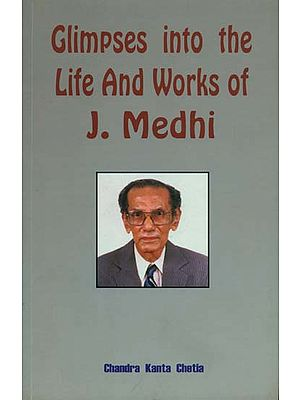 Glimpses into The Life and Works of J. Medhi