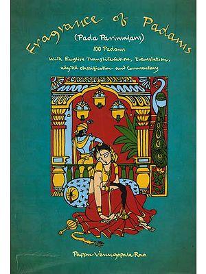 Fragrance of Padams - Pada Parimalam (With CD Inside)