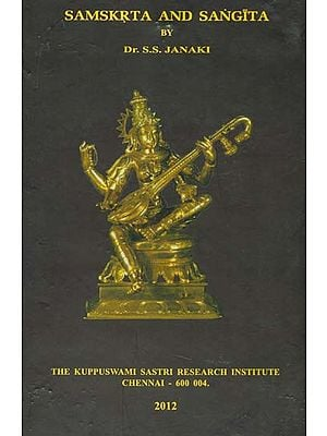 Samskrta and Sangita (Sanskrit and Music)