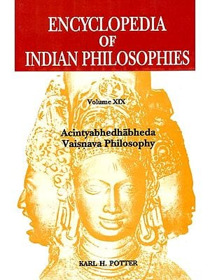 Encyclopedia of Indian Philosophies: Acintyabhedhabheda Vaisnava Philosophy (Volume XIX)