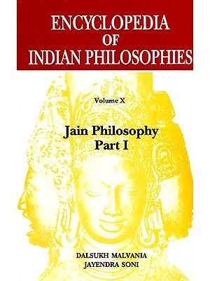 Encyclopedia of Indian Philosophies: Jain Philosophy - Part I (Vol X)