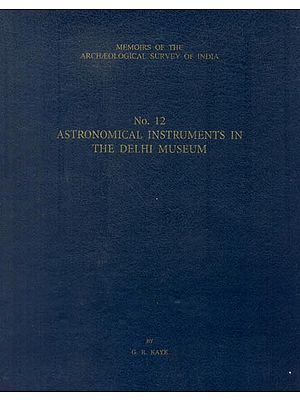 Astronomical Instruments in The Delhi Museum