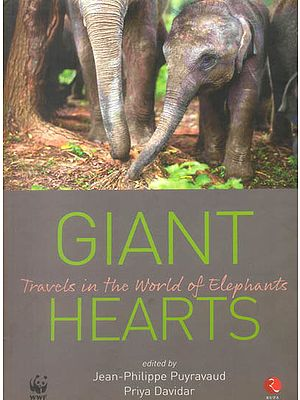 Giant Hearts (Travels of the World of Elephants)