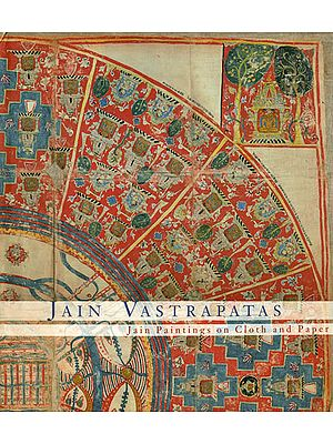 Jain Vastrapatas (Jain Paintings on Cloth and Paper)