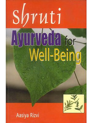 Shruti Ayurveda for Well-Being