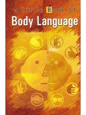 A Little Book of Body Language