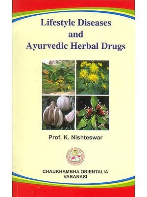 Lifestyle Diseases and Ayurvedic Herbal Drugs