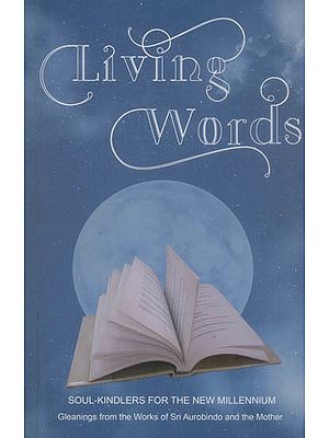 Living Words (Soul-Kindlers for the New Millennium)