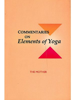 Commentaries on Elements of Yoga