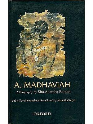 A. Madhaviah (A Biography)