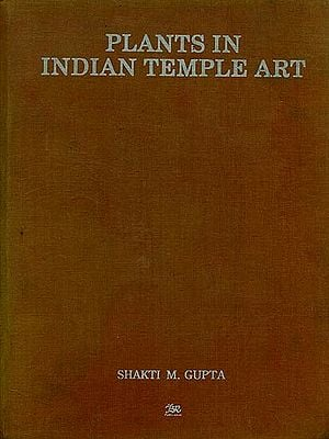 Plants in Indian Temple Art (An Old Book)