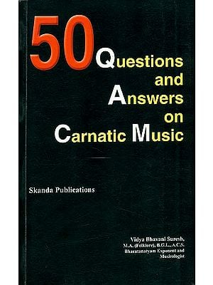 50 Questions and Answers on Carnatic Music