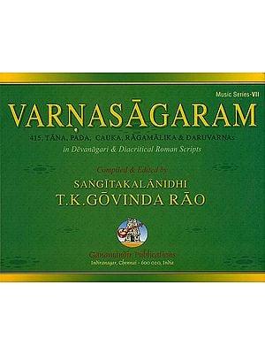 Varnasagaram (415, Tana, Pada, Cauka, Ragamalika and Daruvarnas)