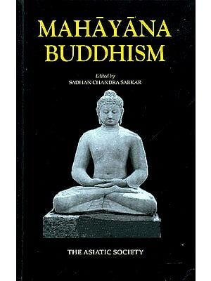 Mahayana Buddhism ( Literature, Language and The Ramification)