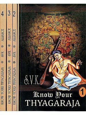 Know Your Thyagaraja (Set of 4 Volumes)