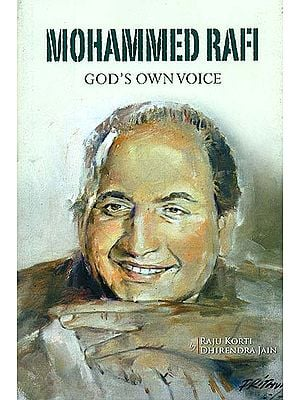 Mohammed Rafi (God's Own Voice)