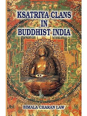 Ksatriya Clans in Buddhist India