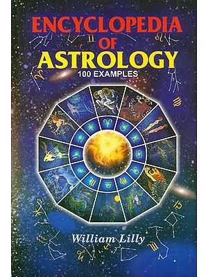 Encyclopedia of Astrology with 100 Examples