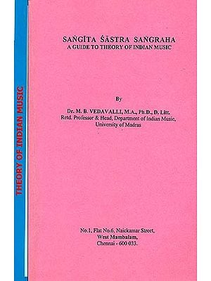 A Guide to Theory of Indian Music: Sangita Sastra Sangraha (Set of 2 Volumes)