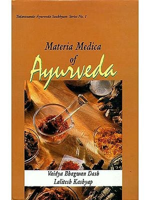 Materia Medica of Ayurveda (Based on Ayurveda Saukhyam of Todarananda)