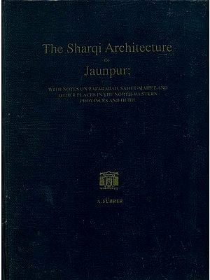 The Sharqi Architecture of Jaunpur