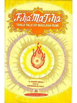 Fiha-ma-Fiha (Table Talk of Maulana Rumi)