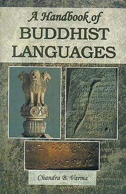 A Handbook of Buddhist Languages