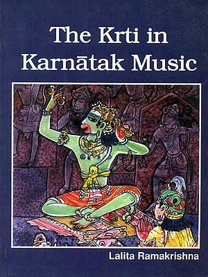 The Krti in Karnatak Music