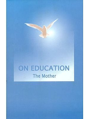 On Education (The Mother)