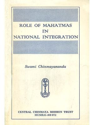 Role of Mahatmas in National Integration
