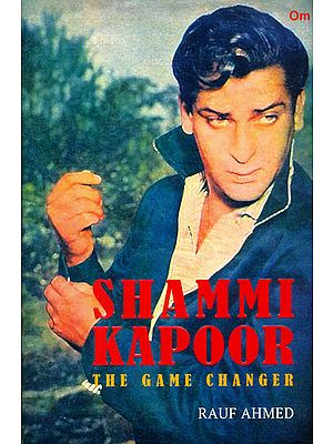 Shammi Kapoor (The Game Changer)