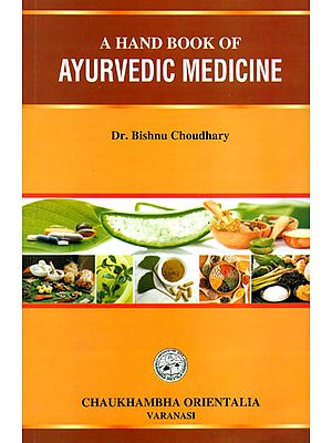 A Hand Book of Ayurvedic Medicine