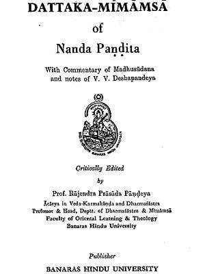 दत्तक मीमांसा: Dattaka Mimamsa of Nanda Pandita With Commentary of Madhusudana (An Old and Rare Book)