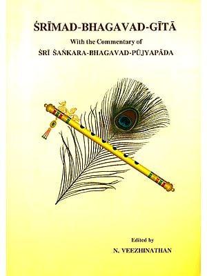 Srimad Bhagavad Gita (With The Commentary of Sri Sankara Bhagavad Pujyapada)