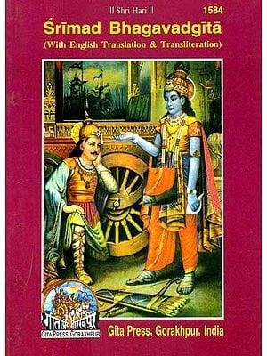 Srimad Bhagavad Gita (With English Translation and Transliteration)