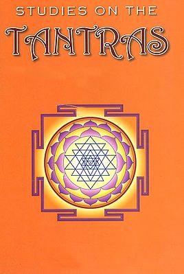 Studies on the Tantras