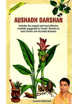 Aushadh Darshan: A Repertoire of Proven Miraculous Ayurvedic Remedies