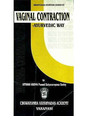 Vaginal Contraction - Ayurvedic Way
