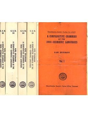A Comparative Grammar of the Indo-Germanic Languages - 5 Volumes
