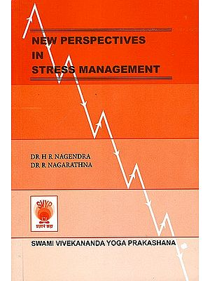 NEW PERSPECTIVES IN STRESS MANAGEMENT