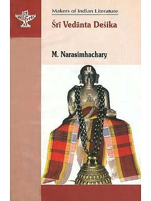 Sri Vedanta Desika: Makers of Indian Literature