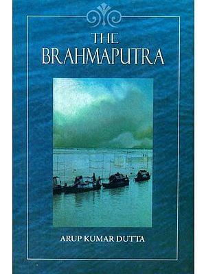 THE BRAHMAPUTRA