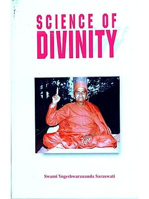 Science of Divinity (Brahma Vigyana)