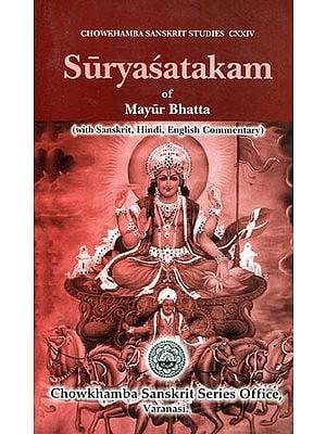 Suryasatakam of Mayur Bhatta (Sanskrit, Hindi, English, Commentary)