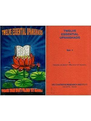 Twelve Essential Upanishads (Two Volumes): Isha, Kena, Katha, Prashna, Mundaka, Mandukya, Chandogya, Brihadaranyaka, Svetasvatara and Gopalatapani Upanishads - (An Old and Rare Book) ( with Original Sanskrit Text, Transliteration, Translation and Purport)
